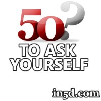 50 Questions to Ask Yourself | in5d.com | Esoteric, Spiritual and Metaphysical Database