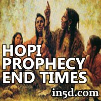 Hopi Prophecy and the End Times | in5d.com | Esoteric, Spiritual and Metaphysical Database