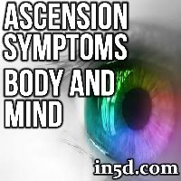 Ascension Symptoms: Body and Mind