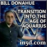 Bill Donahue - Surviving theTransition Into the Age of Aquarius