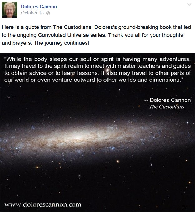 Metaphysical author, speaker and past life regression hypnotherapist Dolores Cannon passed away this morning from unknown causes at the age of 83.