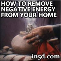 How to Remove Negative Enegy in Your Home | in5d.com