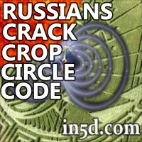 Russian Scientists Crack Crop Circle Code: Pole Shift Impending | in5d.com | Esoteric, Spiritual and Metaphysical Database