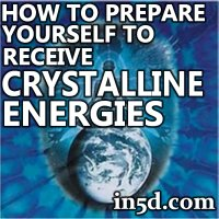 How to Prepare Yourself to Receive Crystalline Energies | in5d.com
