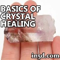 Basics of Crystal Healing | in5d.com | Esoteric, Spiritual and Metaphysical Database
