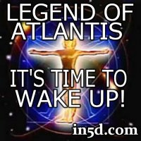The Legend of Atlantis - It´s Time to Wake Up
