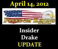 Insider Drake Update Freedom Reigns April 14, 2012 | in5d.com