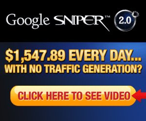 Google Sniper Infamous Zero Traffic System Pulls in $1500 Per Day