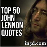 top 50 john lennon quotes in5d esoteric metaphysical