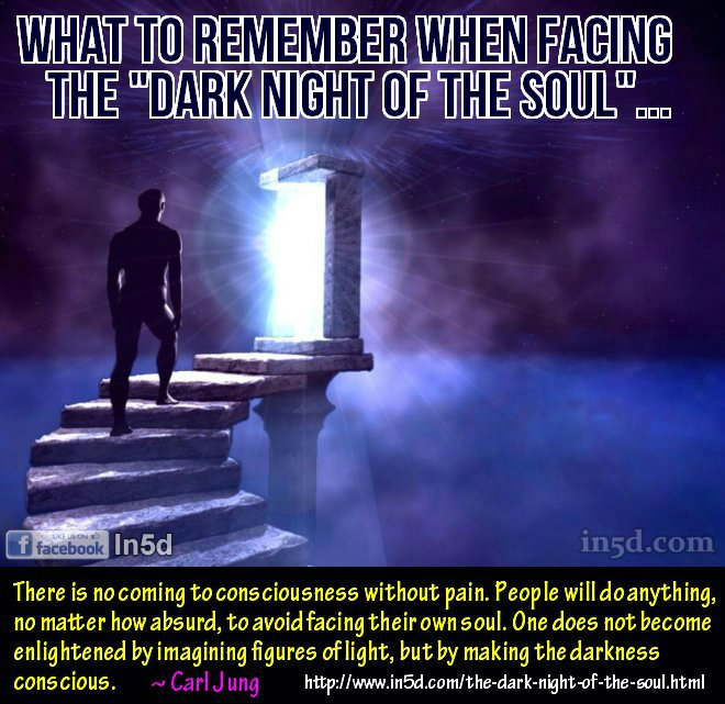 "What To Remember When Facing The ""Dark Night Of The Soul""..."