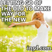 Letting Go Of The Old To Make Way For The New | in5d.com