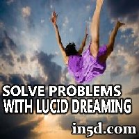 Solve Problems In Your Sleep With Lucid Dreaming