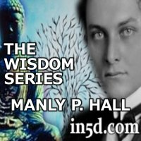 Manly P Hall - The Wisdom Series | in5d.com | Esoteric, Spiritual and Metaphysical Database