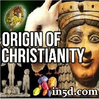 Origin of Christianity | in5d.com