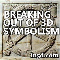 Symbolism for a Type 1 Civilization; Breaking Out of the 3D Symbolism | in5d.com | Esoteric, Spiritual and Metaphysical Database |