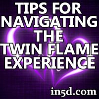 Tips for Navigating the Twin Flame Experience | in5d.com | Esoteric, Spiritual and Metaphysical Database